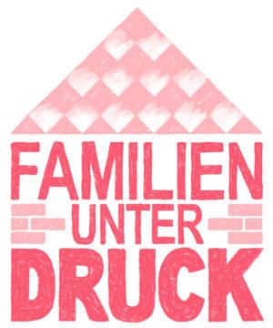 FamilienunterDruck_Pressebild